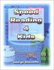 Speed Reading 4 Kids by George Stancliffe